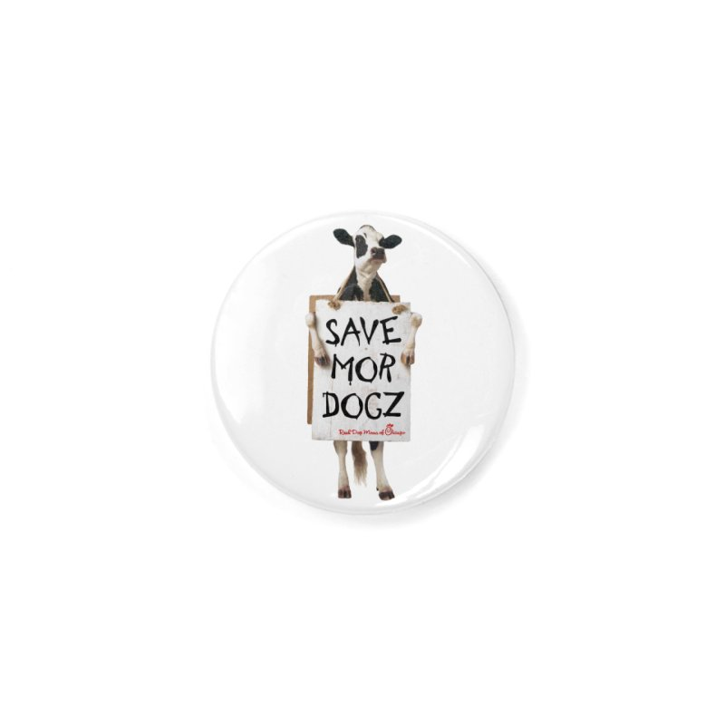 Chick-fil-dog Accessories Button by RDMOC's Artist Shop