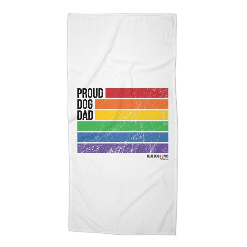 Proud Dog Dad Accessories Beach Towel by rdmoc's Artist Shop