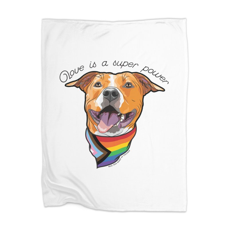 Love is a Super Power Home Blanket by RDMOC's Artist Shop