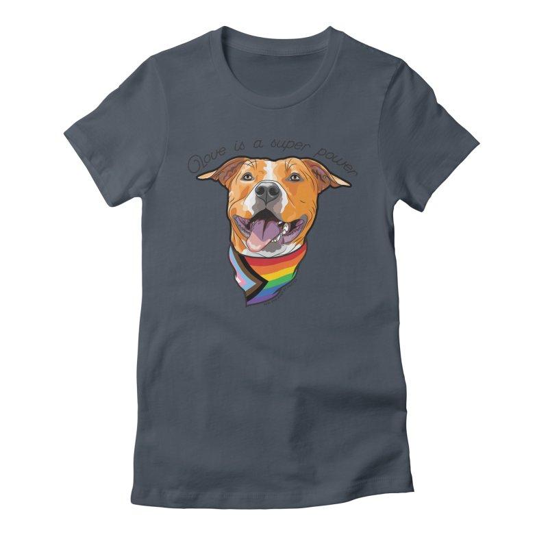 Love is a Super Power Women's T-Shirt by rdmoc's Artist Shop
