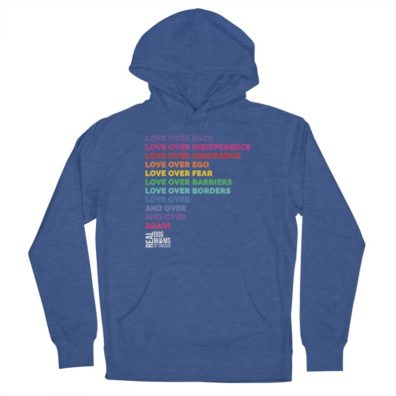 Love Over Everything - White Logo Women's Pullover Hoody by RDMOC's Artist Shop