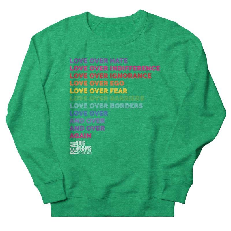 Love Over Everything - White Logo Women's Sweatshirt by rdmoc's Artist Shop
