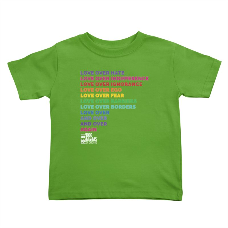 Love Over Everything - White Logo Kids Toddler T-Shirt by rdmoc's Artist Shop