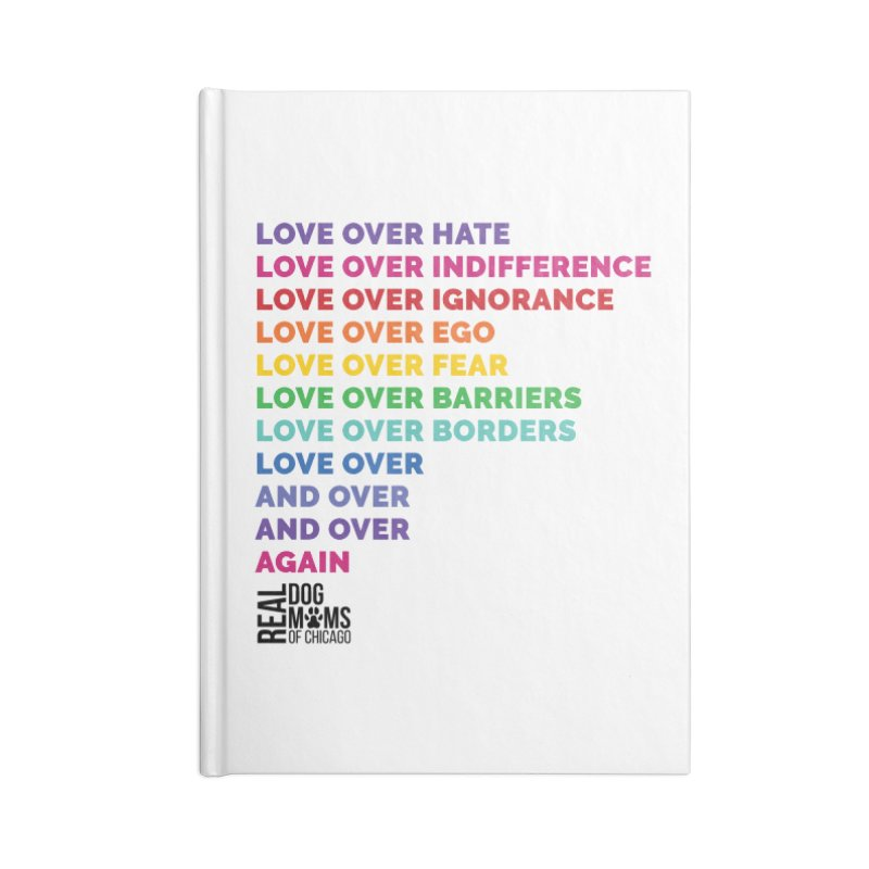 Love Over Everything - Black Logo Accessories Notebook by rdmoc's Artist Shop