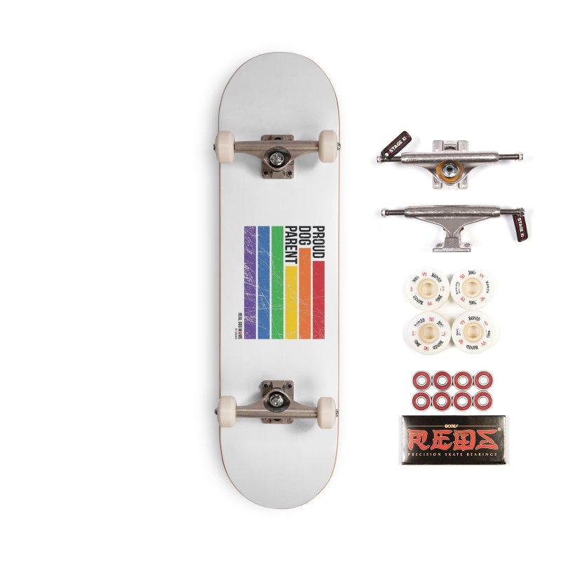 Proud Dog Parent Accessories Skateboard by rdmoc's Artist Shop