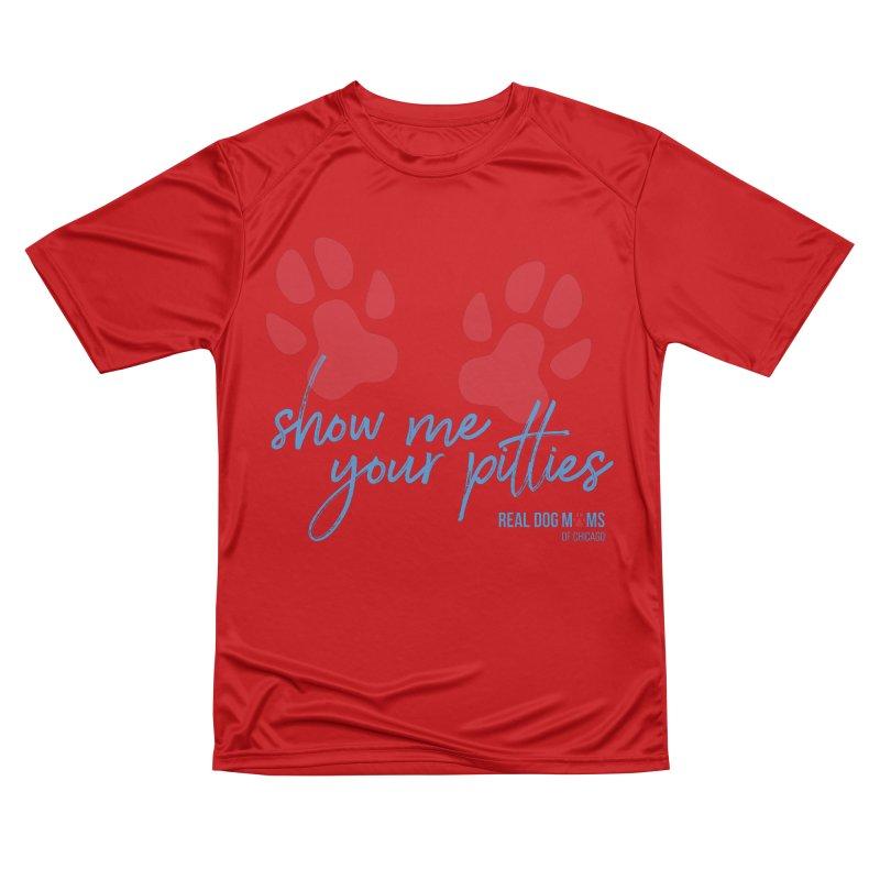 Show Me Your Pitties Men's T-Shirt by RDMOC's Artist Shop