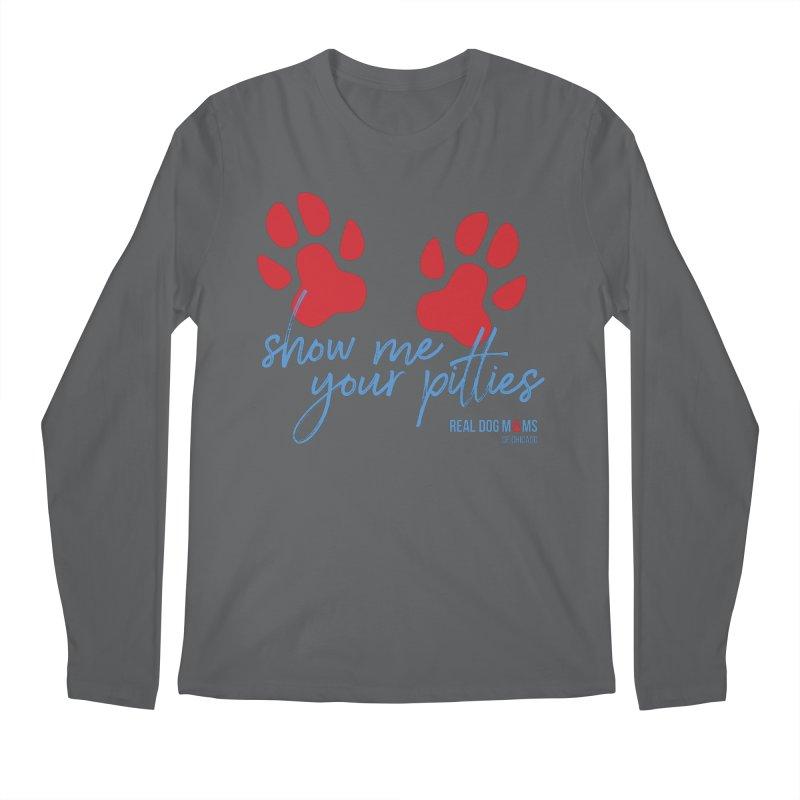 Show Me Your Pitties Men's Longsleeve T-Shirt by RDMOC's Artist Shop