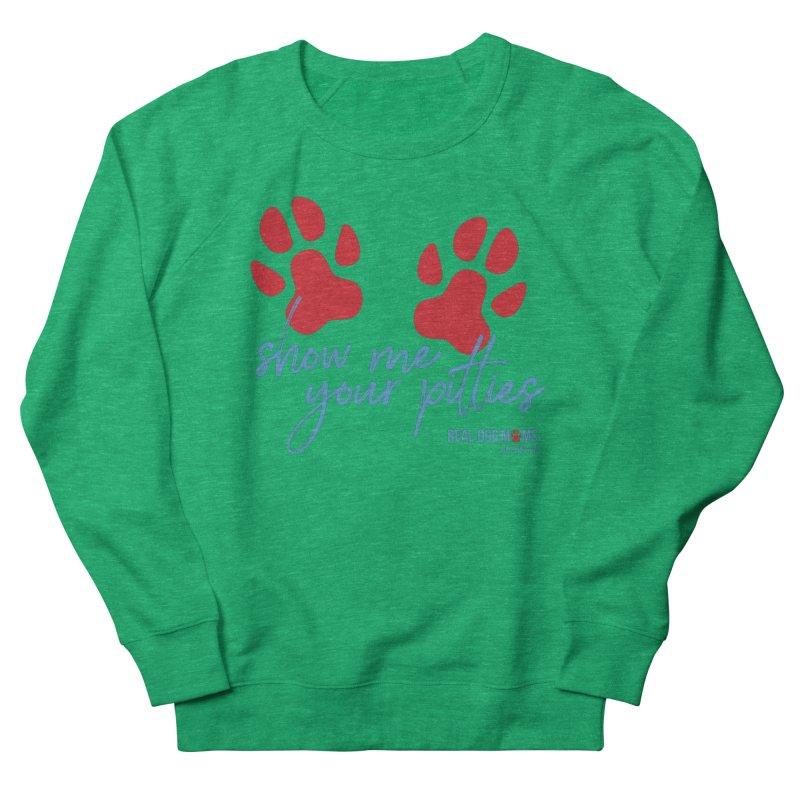 Show Me Your Pitties Women's Sweatshirt by RDMOC's Artist Shop