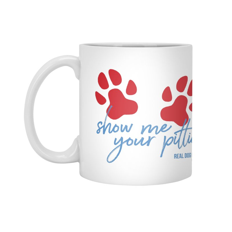 Show Me Your Pitties Accessories Mug by rdmoc's Artist Shop