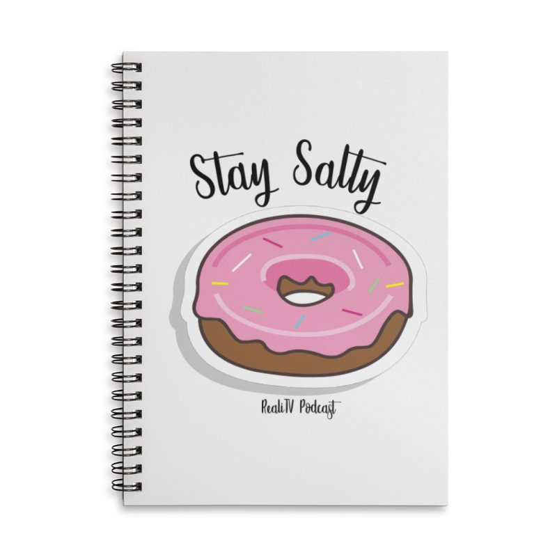 Stay Salty Donut Accessories Lined Spiral Notebook by RealiTV Podcast Shop