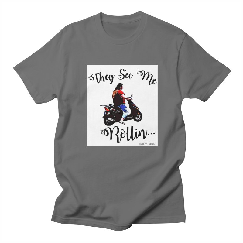 90 Day Scooter See Me Rollin... Men's T-Shirt by RealiTV Podcast Shop