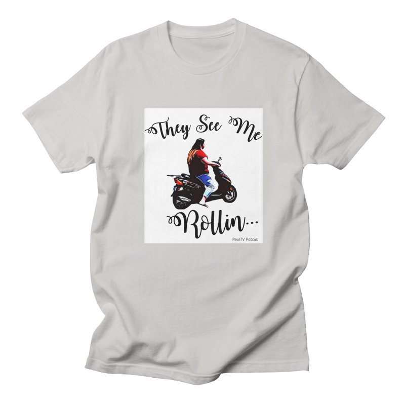 90 Day Scooter See Me Rollin... Men's Regular T-Shirt by RealiTV Podcast Shop