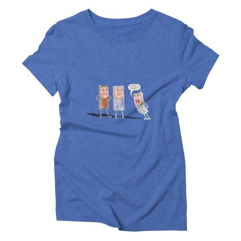 I Am Not A Phoney! Women's Triblend T-Shirt by RealZeal's Artist Shop