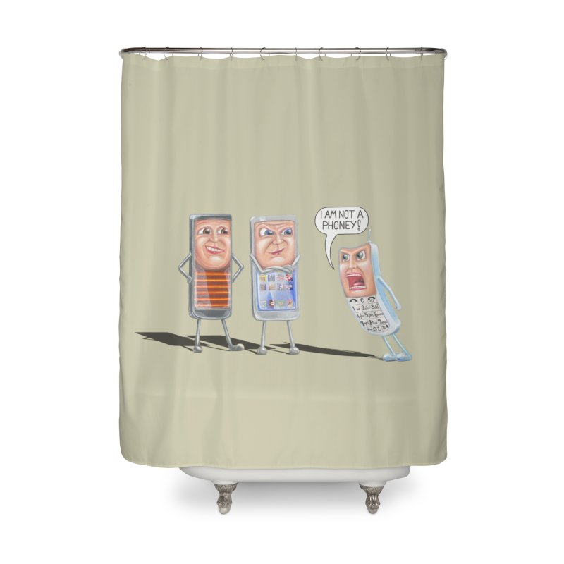 I Am Not A Phoney! Home Shower Curtain by RealZeal's Artist Shop