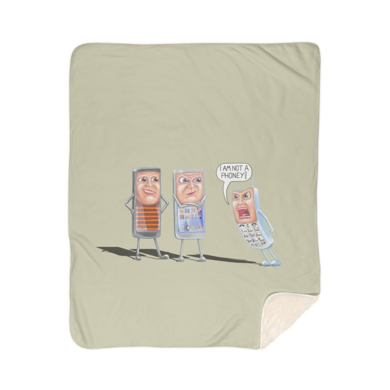 I Am Not A Phoney! Home Sherpa Blanket Blanket by RealZeal's Artist Shop