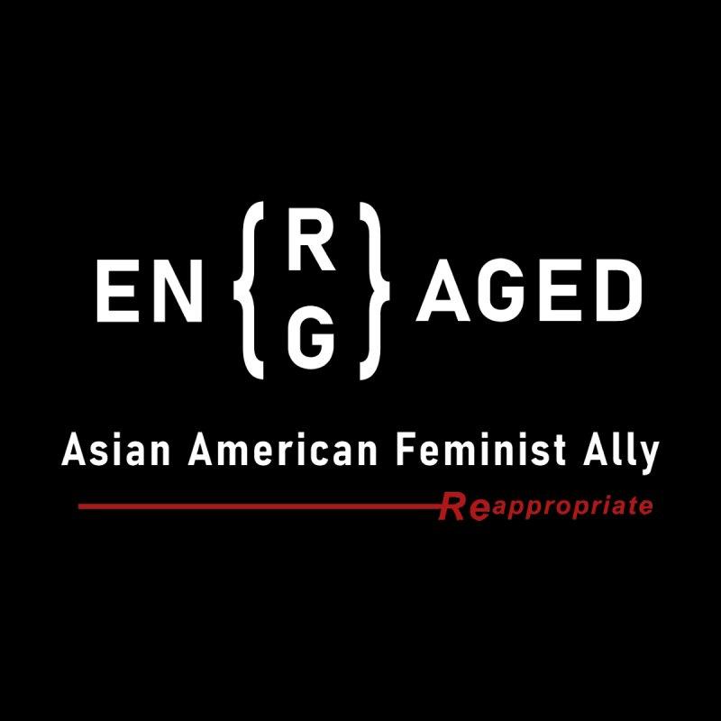 EN(R/G)AGED ALLY Men's T-Shirt by Reappropriate: Shop