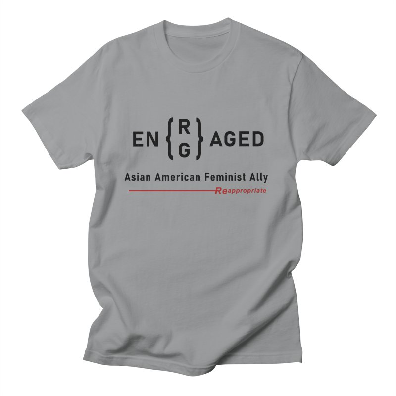 EN(R/G)AGED ALLY - Light Fabric Women's T-Shirt by Reappropriate: Shop