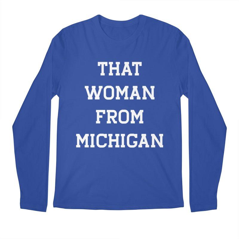 THAT WOMAN FROM MICHIGAN Men's Longsleeve T-Shirt by R E B E C C A  G O L D B E R G