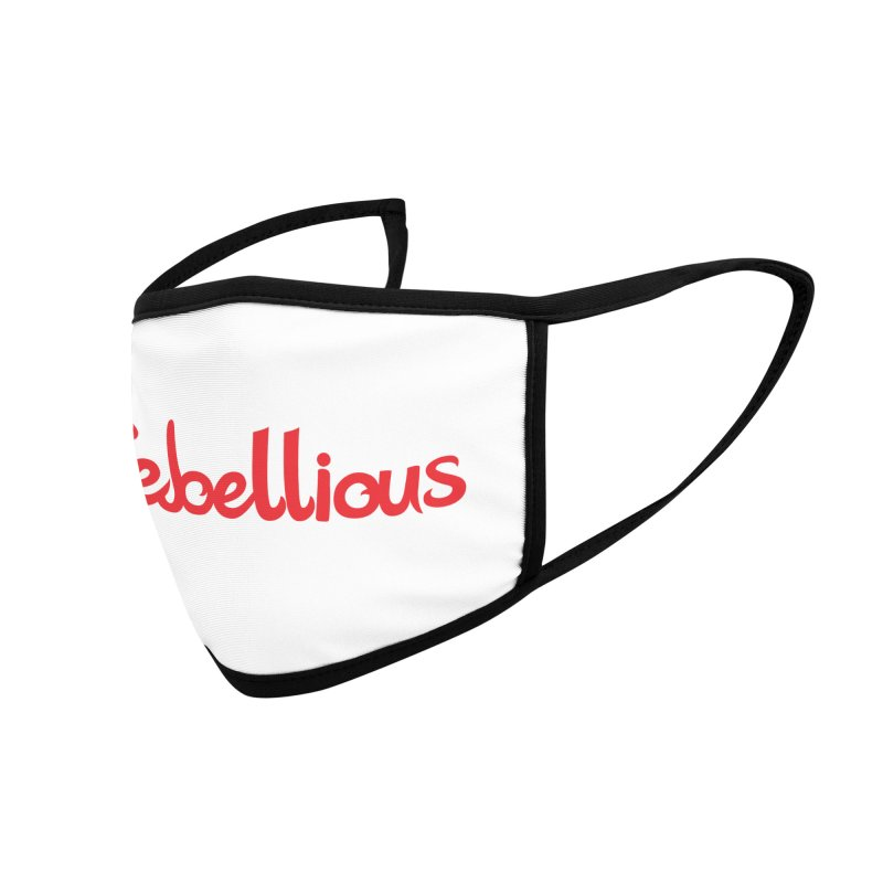 Rebellious Red Accessories Face Mask by Rebellious Magazine