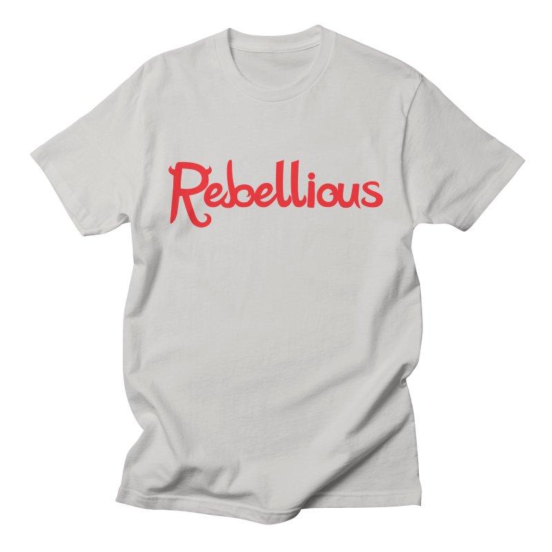 Rebellious Red Women's T-Shirt by Rebellious Magazine