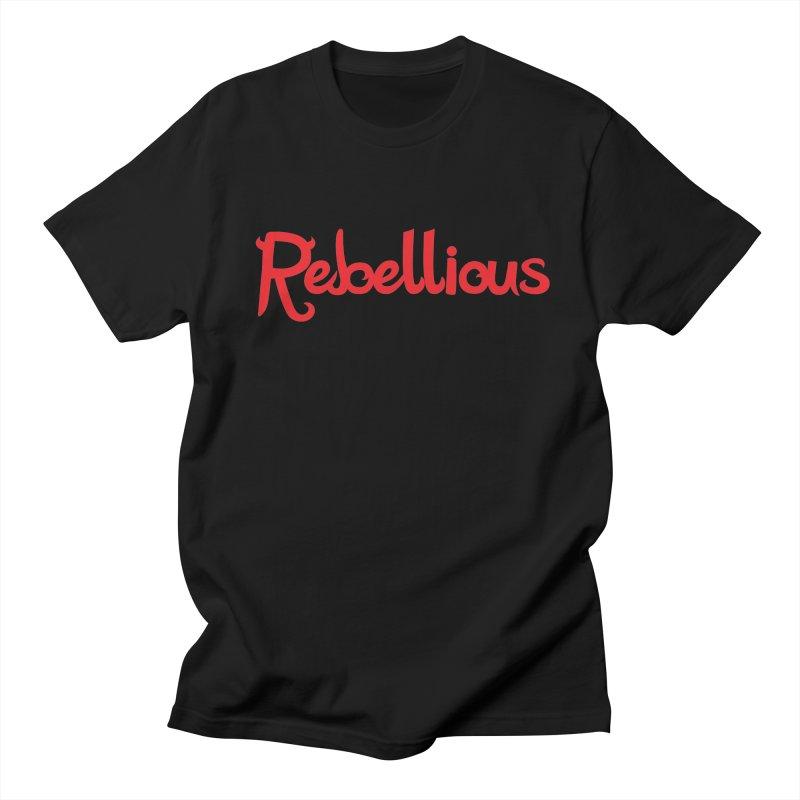 Rebellious Red Women's Regular Unisex T-Shirt by Rebellious Magazine