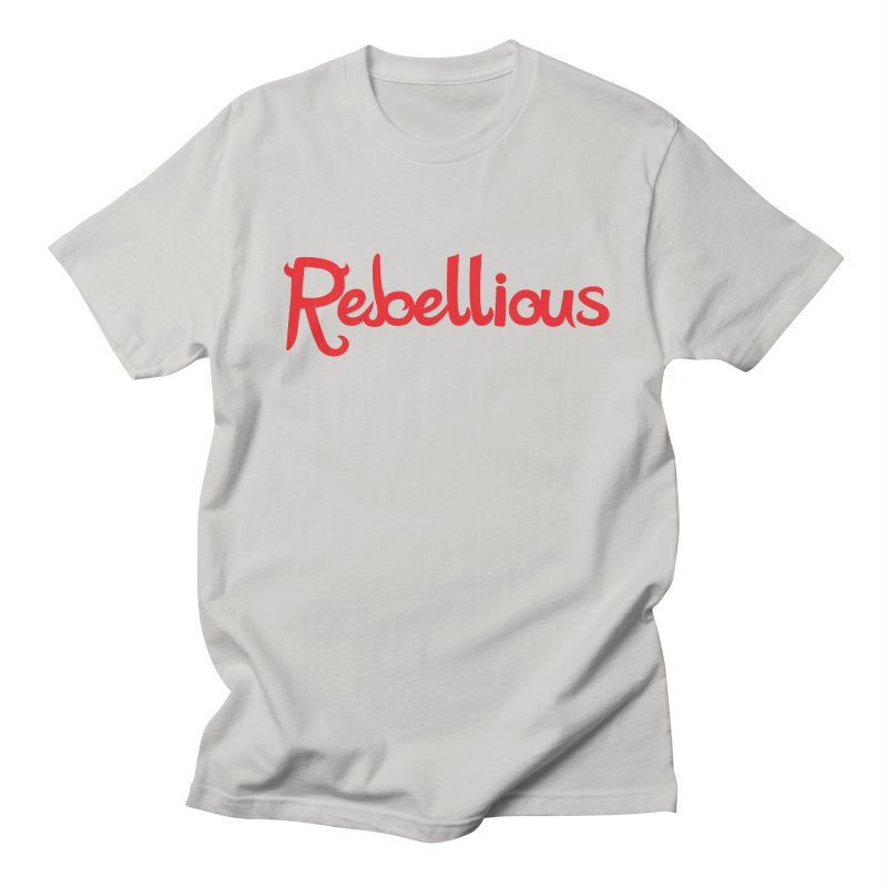 Rebellious Red Women's T-Shirt by Rebellious Magazine