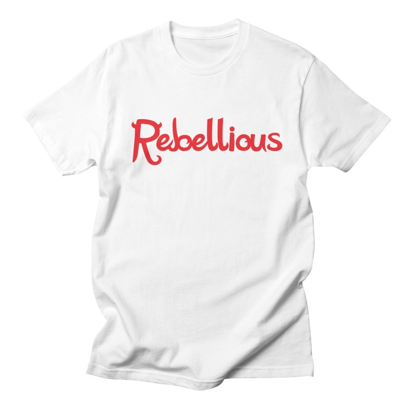 Rebellious Red Women's Unisex T-Shirt by Rebellious Magazine