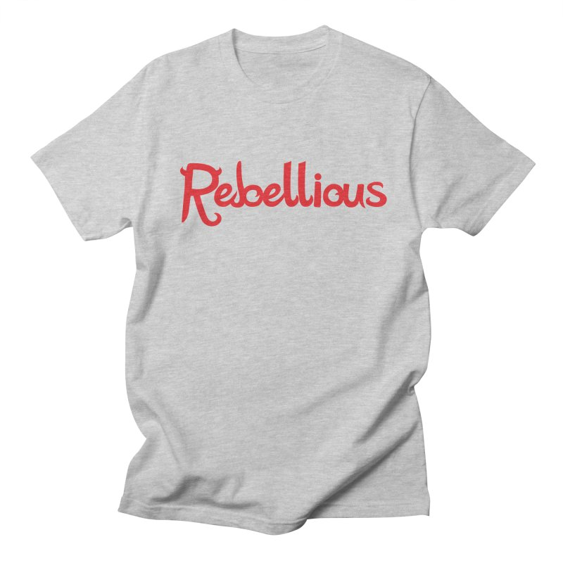 Rebellious Red Women's Regular Unisex T-Shirt by Rebellious Magazine