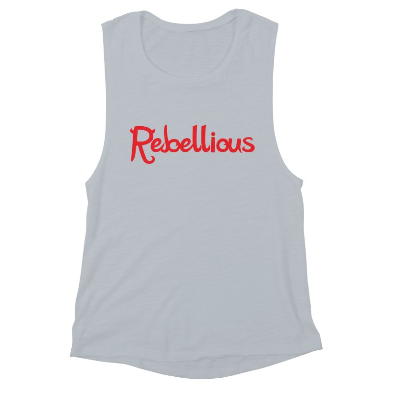 Rebellious Red Women's Muscle Tank by Rebellious Magazine