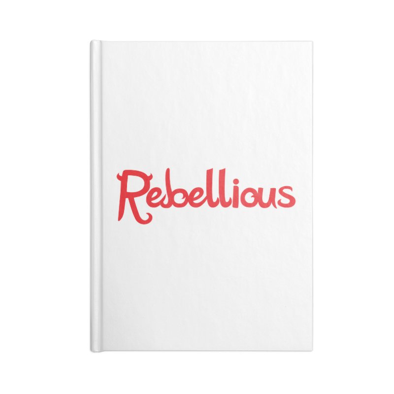 Rebellious Red Accessories Lined Journal Notebook by Rebellious Magazine