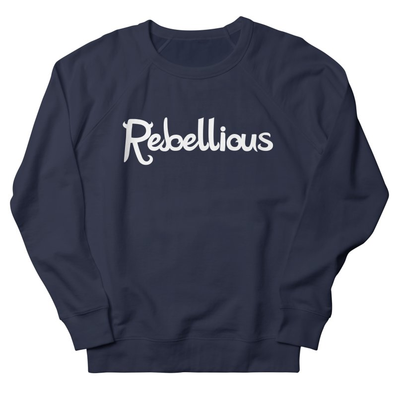 ____ & White Women's French Terry Sweatshirt by Rebellious Magazine