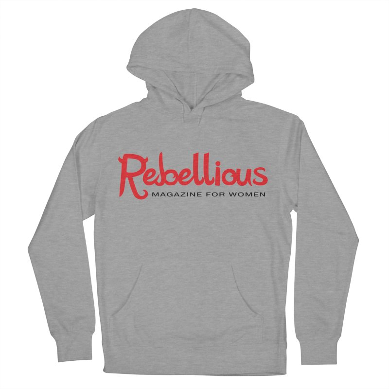 Rebellious Red Women's French Terry Pullover Hoody by Rebellious Magazine