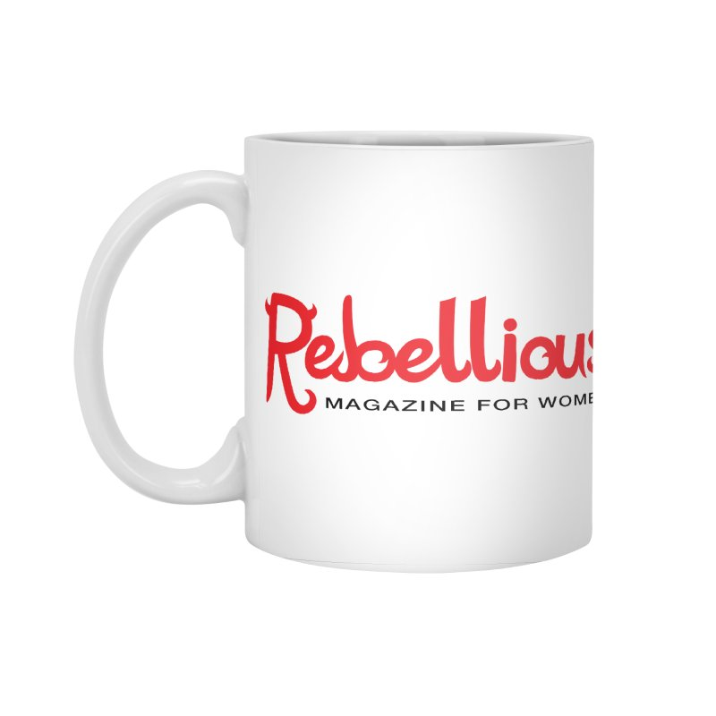 Rebellious Red Accessories Standard Mug by Rebellious Magazine