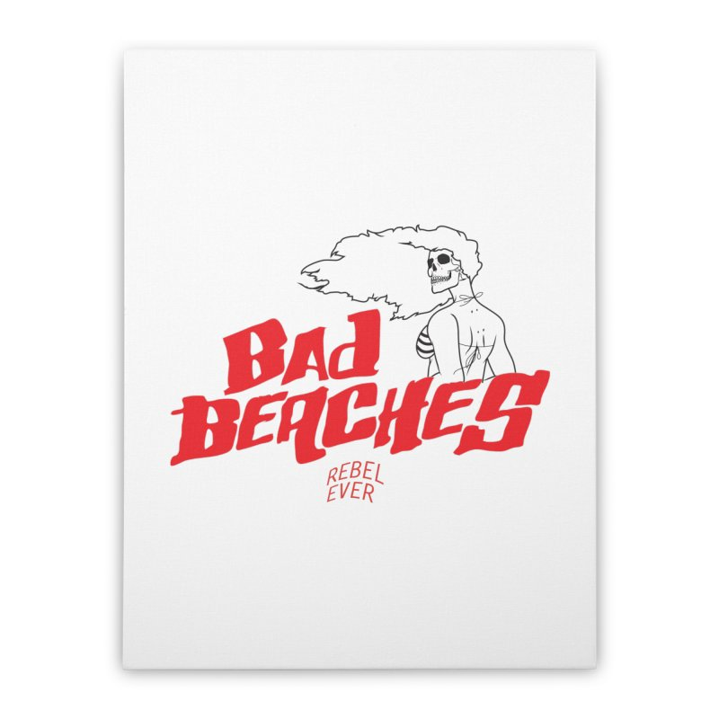 Bad Beaches II Home Stretched Canvas by Rebel Mulata