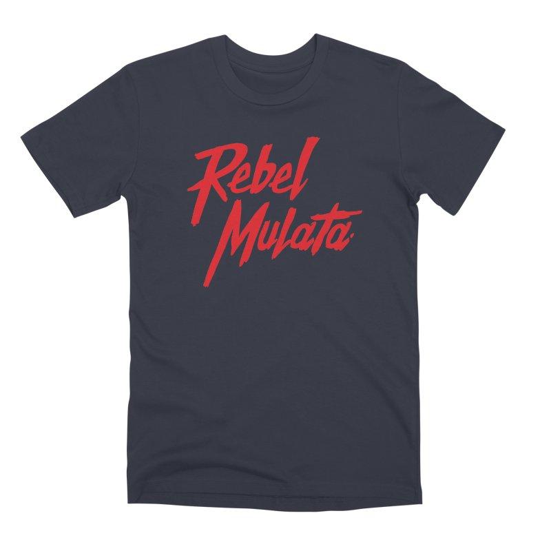 Original Men's Premium T-Shirt by Rebel Mulata
