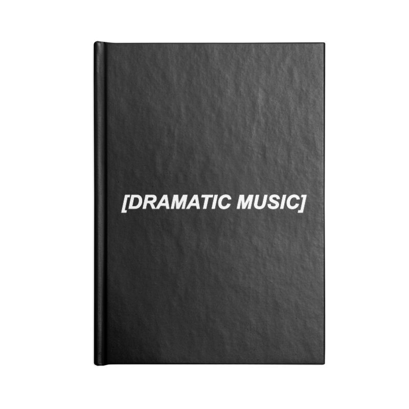 Dramatic Accessories Blank Journal Notebook by Rebel Mulata