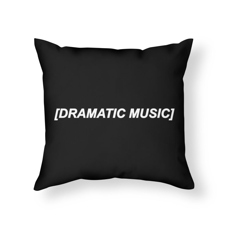 Dramatic Home Throw Pillow by Rebel Mulata