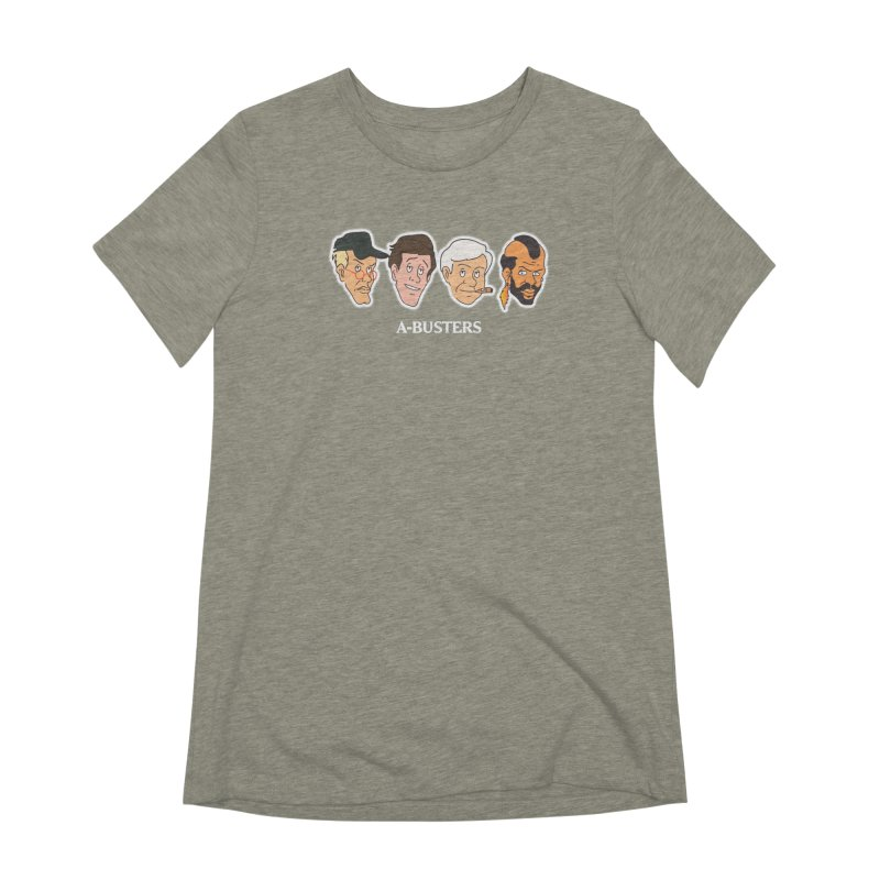 A-BUSTERS Women's Extra Soft T-Shirt by Rebel Mulata