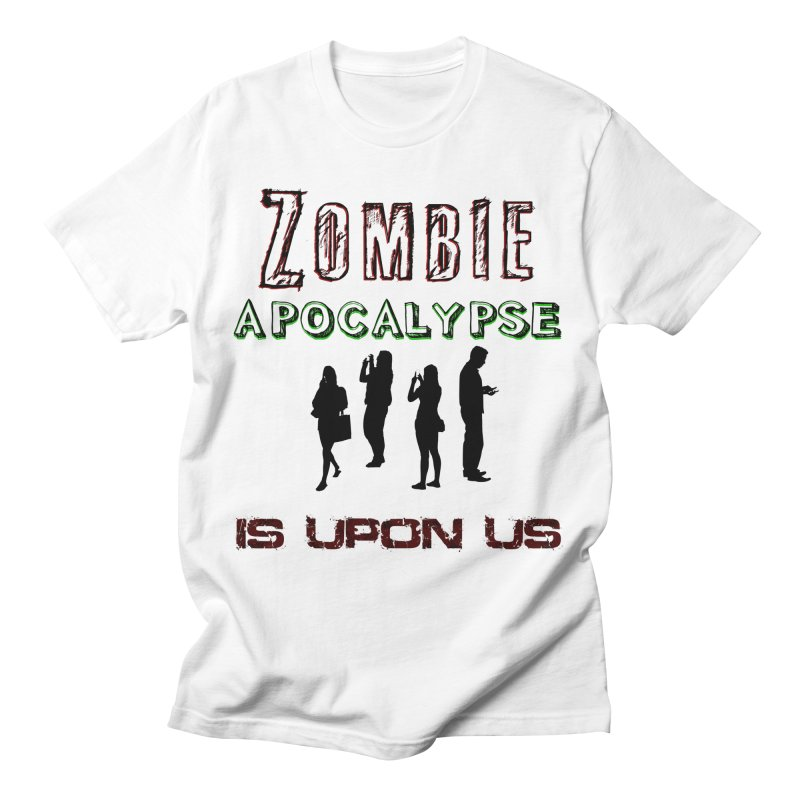 Zombie apocalypse is upon us Men's T-Shirt by Rebel Shirts