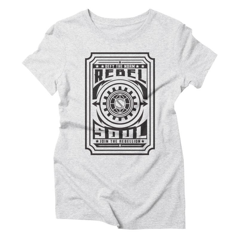 Defy the Norm - Black Women's Triblend T-Shirt by rebelsoulstudio's Artist Shop