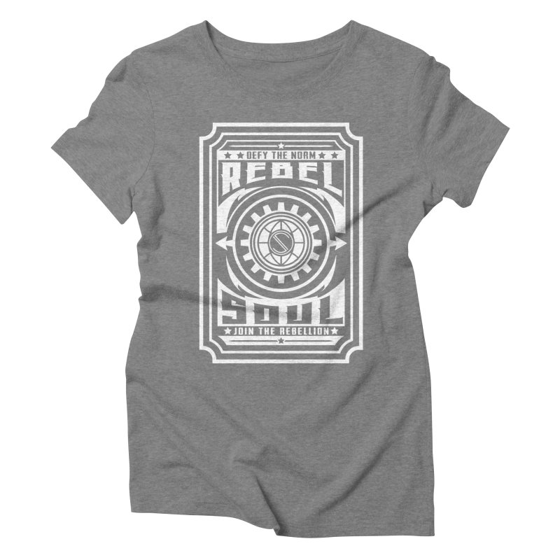 Defy the Norm - White Women's Triblend T-Shirt by rebelsoulstudio's Artist Shop