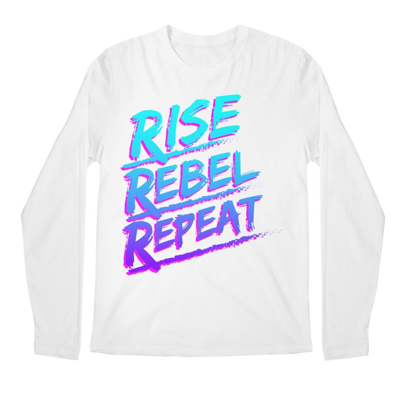 To Do List (Rise, Rebel, Repeat) Men's Regular Longsleeve T-Shirt by rebelsoulstudio's Artist Shop