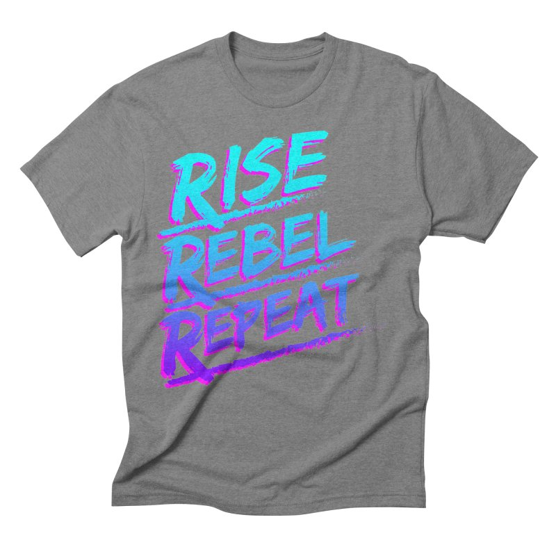 To Do List (Rise, Rebel, Repeat) Men's Triblend T-Shirt by rebelsoulstudio's Artist Shop
