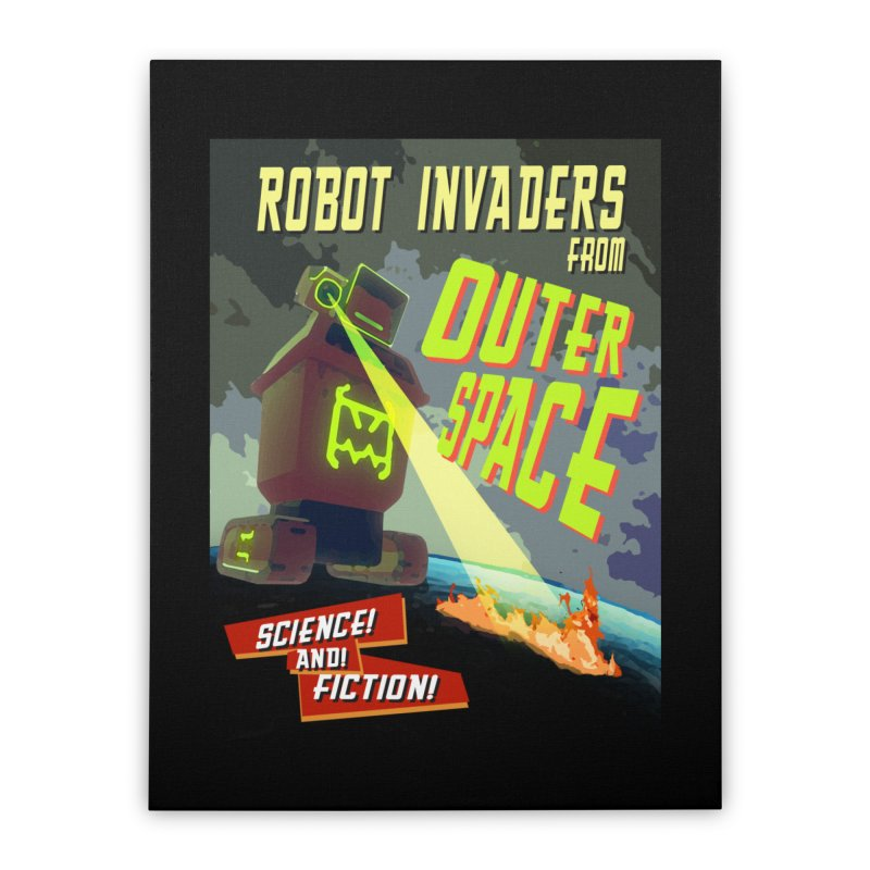 Robot invaders from outer space poster Home Stretched Canvas by Rec Room Official Gear
