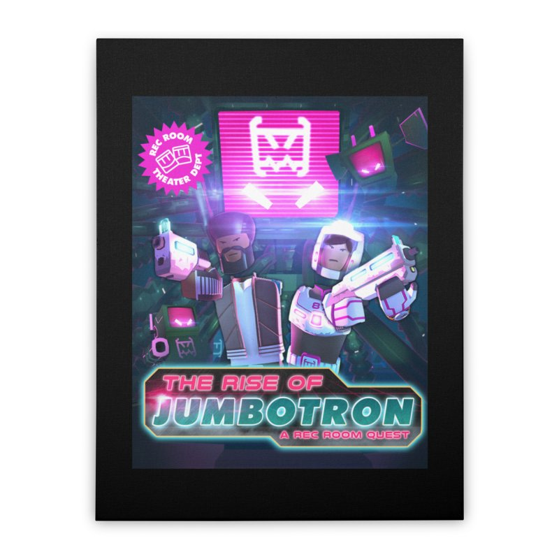 jumbotron poster Home Stretched Canvas by Rec Room Official Gear