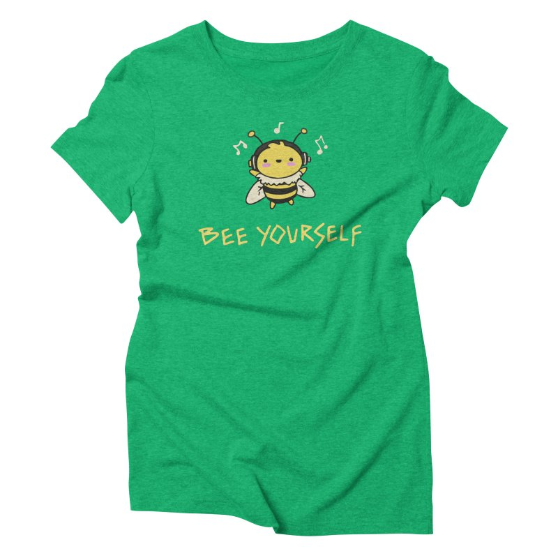 Bee Yourself! Women's Triblend T-Shirt by Rec Room Official Gear