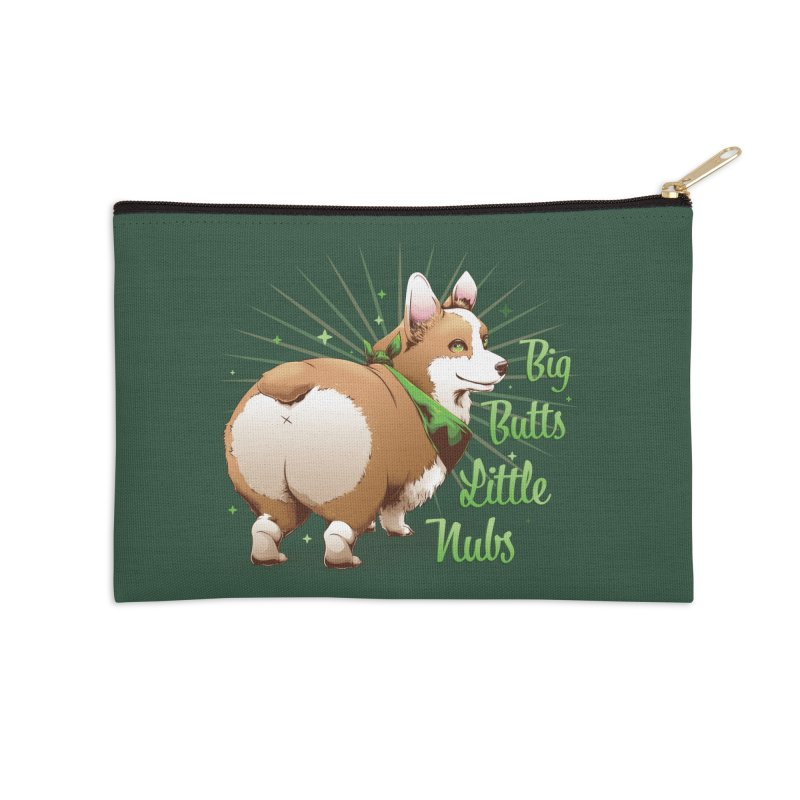 Big Butts Little Nubs - Corgi Accessories Zip Pouch by Red Apple Tees
