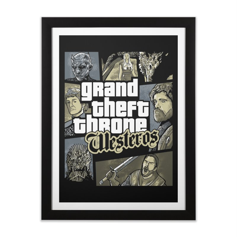 Grand Theft Throne Home Framed Fine Art Print by Red Bug's Artist Shop
