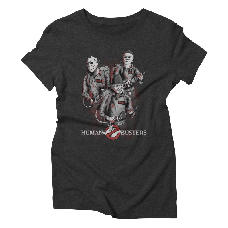 Human Busters Women's Triblend T-Shirt by Red Bug's Artist Shop