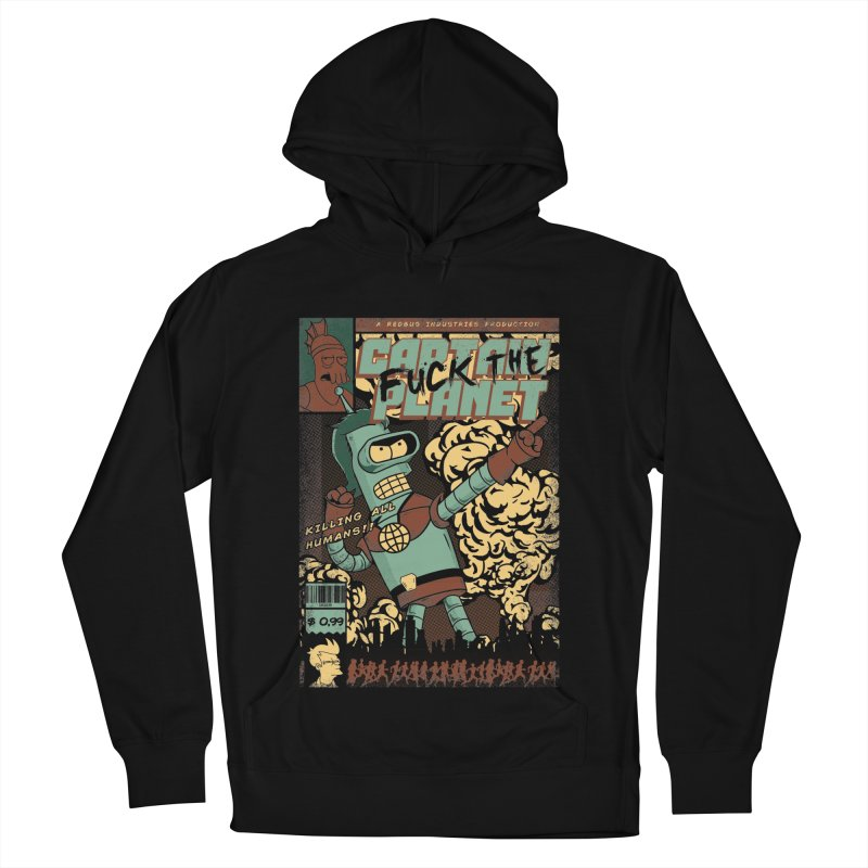 Captain Fuck the Planet Men's French Terry Pullover Hoody by Red Bug's Artist Shop